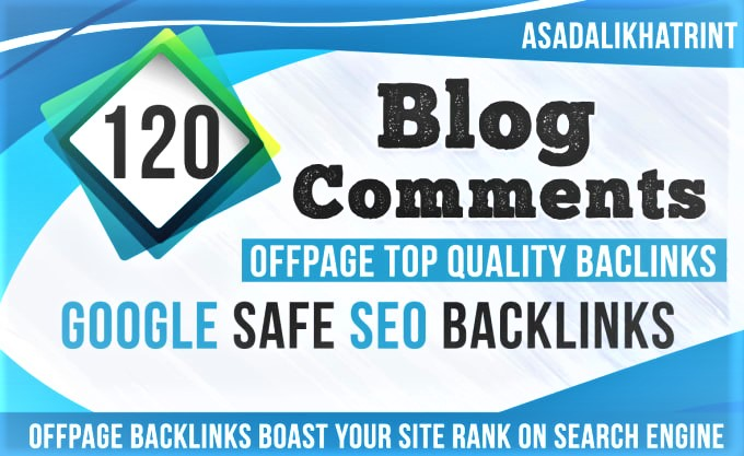 Submit 120 blog comments offpage seo top quality Dofollow Backlinks