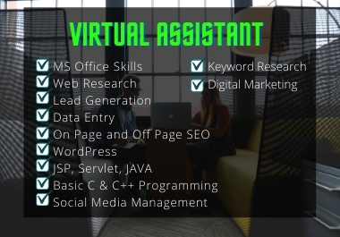 I'll be your Personal Smart Virtual Assistant VA for 2 hours,  Web research,  Lead Gen