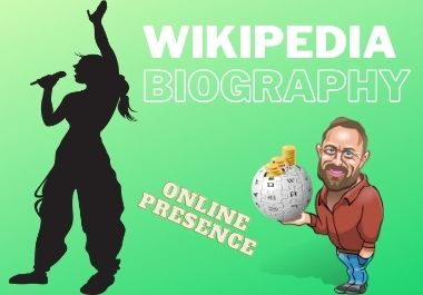 Wikipedia Biography and Increase online presence