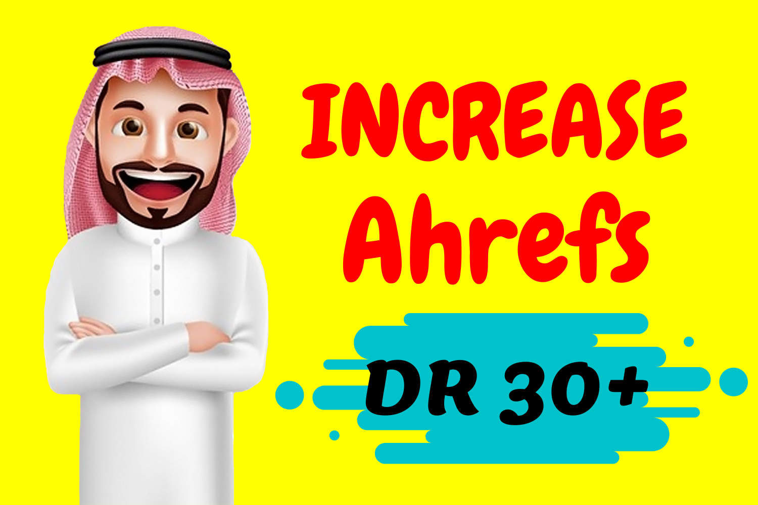 I Will Increase Domain Rating Ahrefs DR 30 Plus