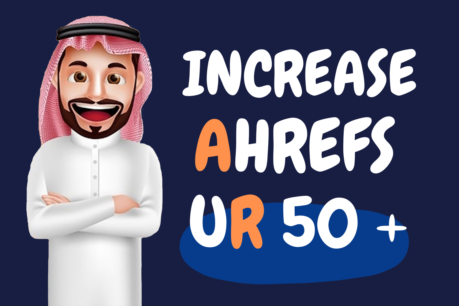 I Will Increase Ahrefs URL Rating 50 Plus