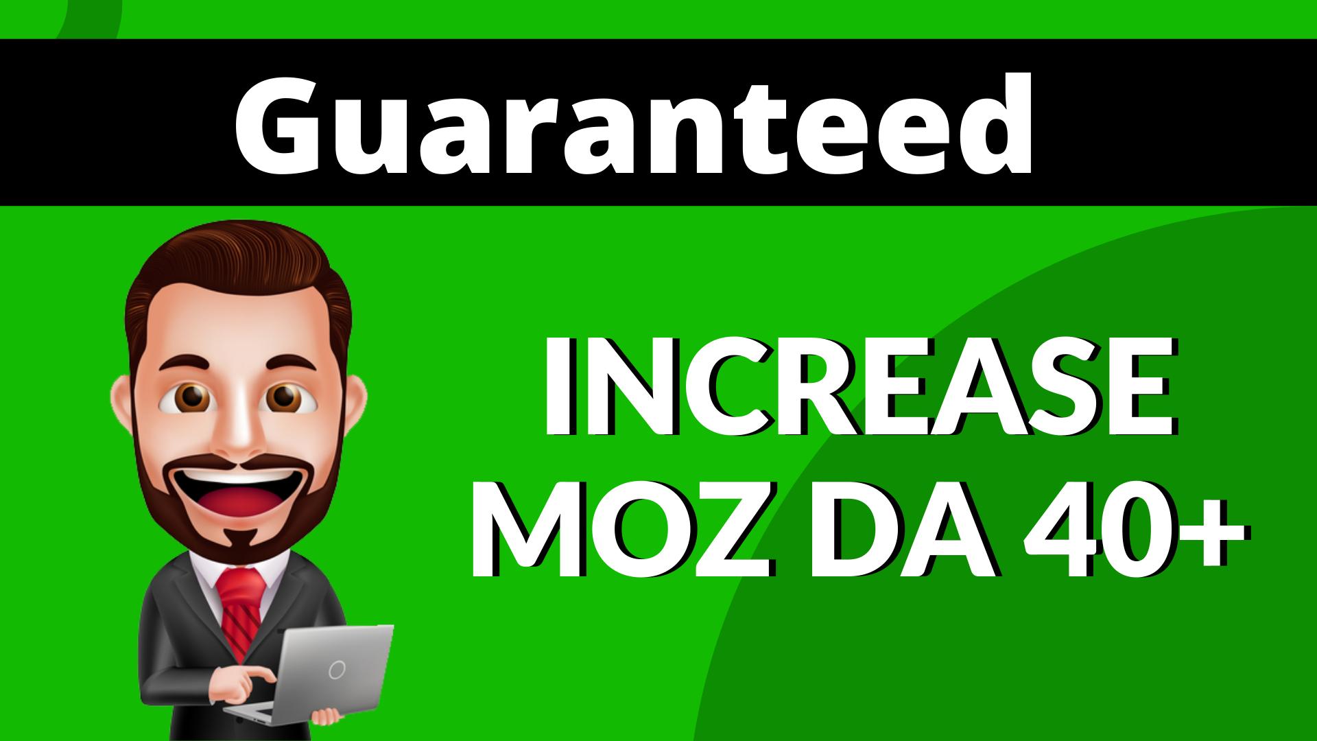 I will increase moz domain Authority DA 40 Plus