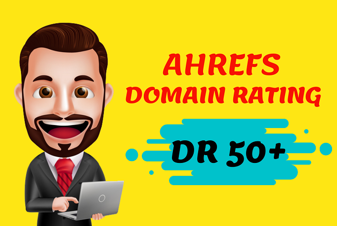 SKY Rocket Your Website Domain Rating Ahrefs DR 50 Plus