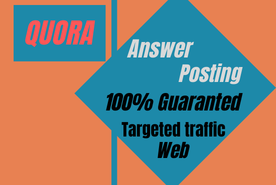 Get guaranteed huge Traffic in your Website with posting 20 unique Quora Answer