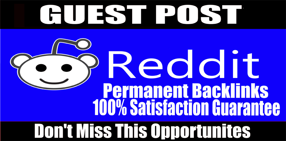 Write and publish guest post on Reddit DA 91,  PA90 Permanent backlink