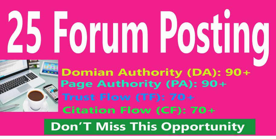 I Will Provide 25 Forum Posting High Authority Back-links,  DA 90+, PA 90+
