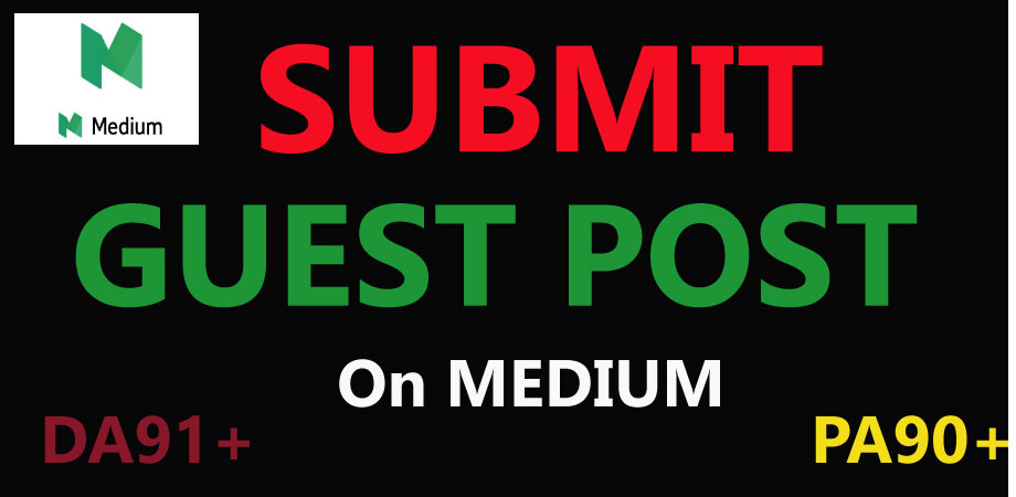 I Write Guest Posts and publish on Good Quality Websites MEDIUM