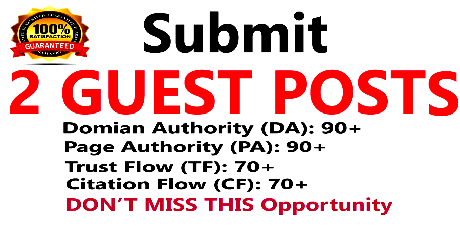 Write & Published 2 Guest Posts on Good Quality Websites DA:90+, PA:90+
