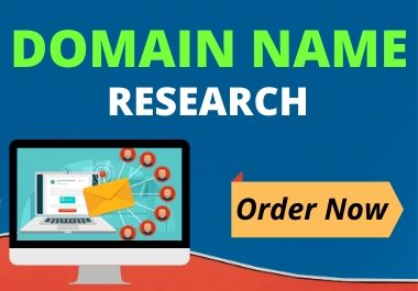 i will research domain name for your business