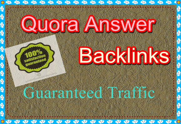 High Quality 20 Quora Answer With Targeted Traffic