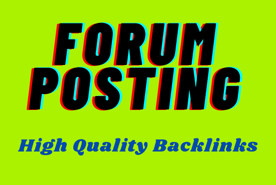I will do 30 Forum posting with High DA/PA
