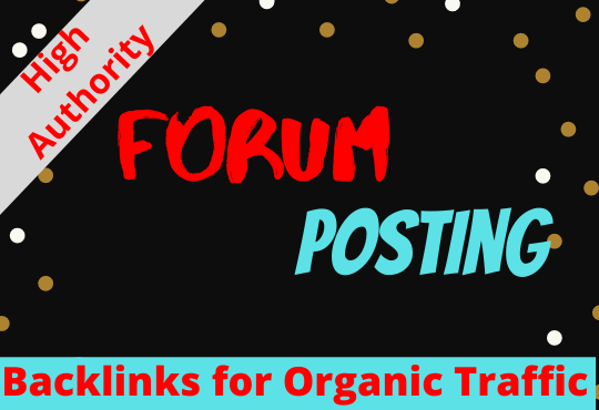Provide 15 Niche Relevant Forum Posting for SEO Back links.
