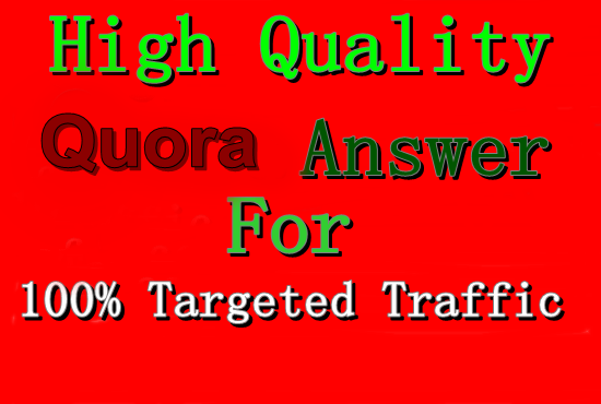 Get Niche relevant Guaranteed Traffic in your Website with 20 High-Quality Quora Answer