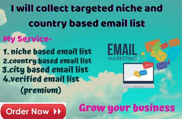I will collect targeted 2000 niche and country based verified email list