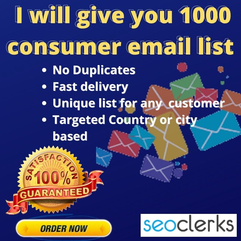 I will give you 1000 consumer email list