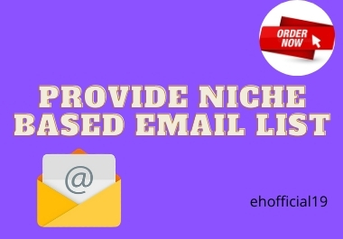 Provide Niche Based 1k Email List