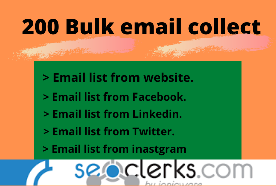I will do collect bulk email list from any social media and websites