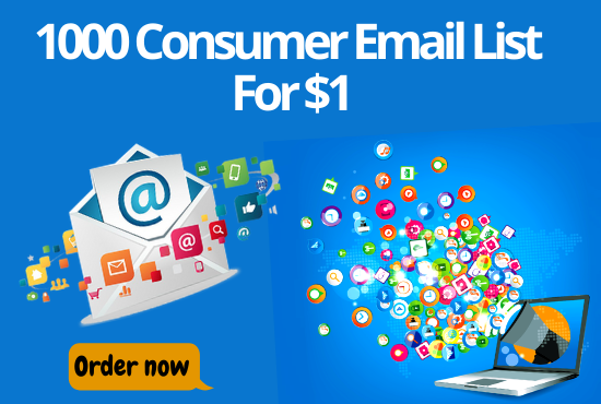 I will provide you 1000 Consumer Email List