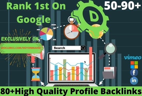 Manual Create 80+ High Authority SEO Profile Backlinks Boost Ranking On Google