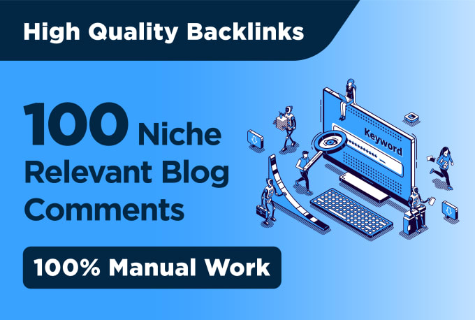 I will make 100 niche relevant blog comment links manually