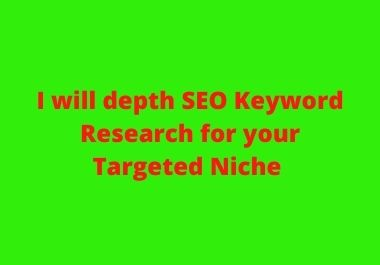 Attractive SEO Keyword Research for your targeted Niche
