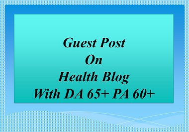 I Will Publish Health Article on high da health blog