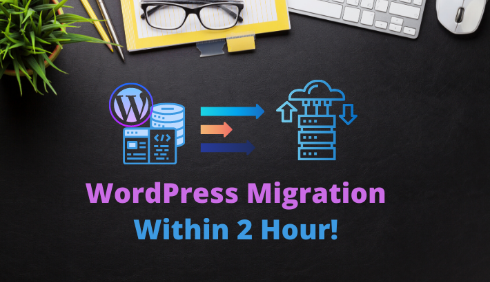 I will transfer or migrate wordpress website within 2hour