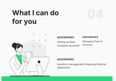 I am Quickbooks expert i will setup Quickbooks and do bookkeeping of your business