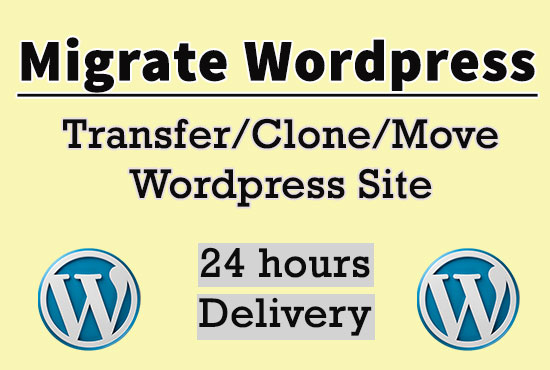 Migrate WordPress Transfer/Clone/Move your website with in 24 Hours