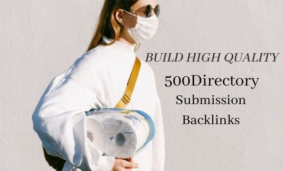Build High Quality 500 Directory Submission Backlinks