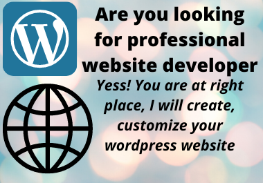 I will create, rebuild and customize word press website
