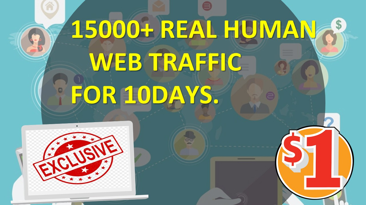 I will provide 15000+ World Wide real web traffic for 10 days