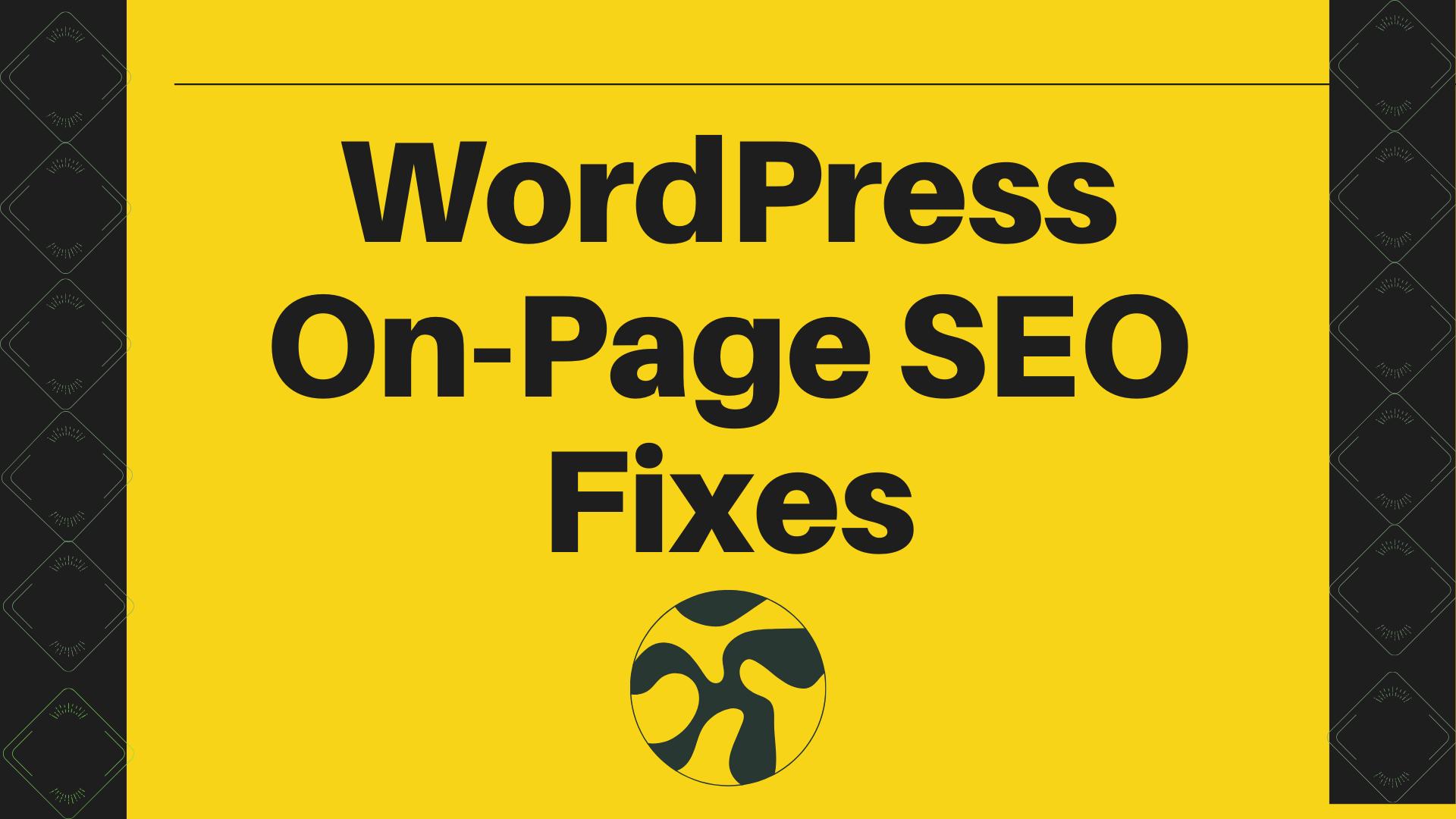 I will do WordPress On-Page SEO Fixes