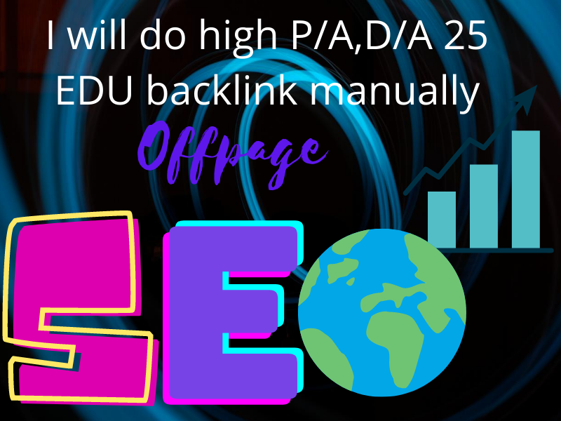I will do high P/A, D/A 25 EDU Backlinks/ link building manually for google ranking