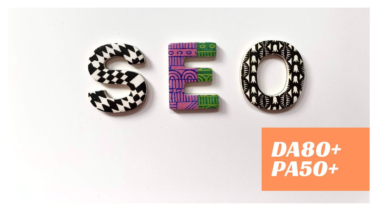 20 Guest Posts SEO Backlinks on DA 80 with Indexed and Secured Websites