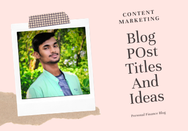 I will provide 50 blog title and ideas