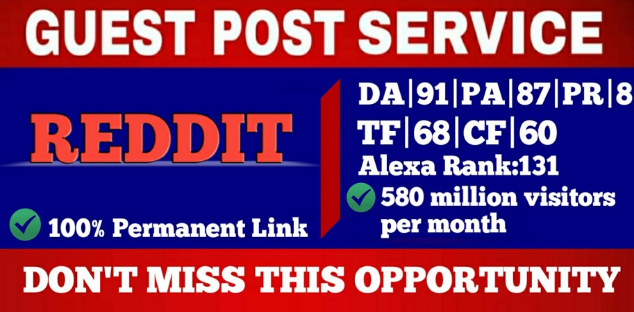 Write and Publish Guest Blog Post On Reddit High Quality DA91, PA87 Permanent Backlink