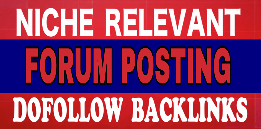 Submit 15 Niche forum blog posting backlinks on any forum