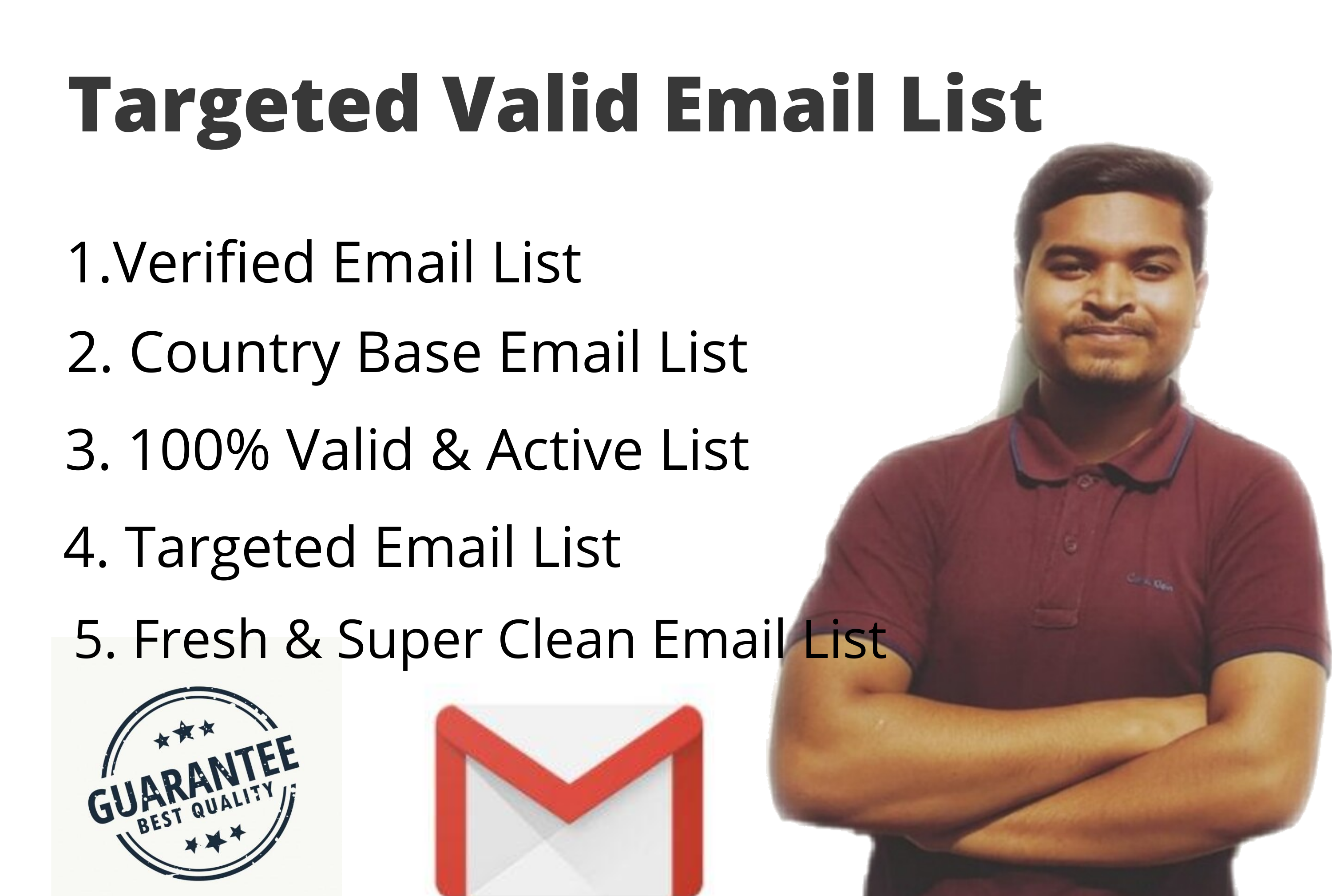I will provide targeted valid Email List for Your Country