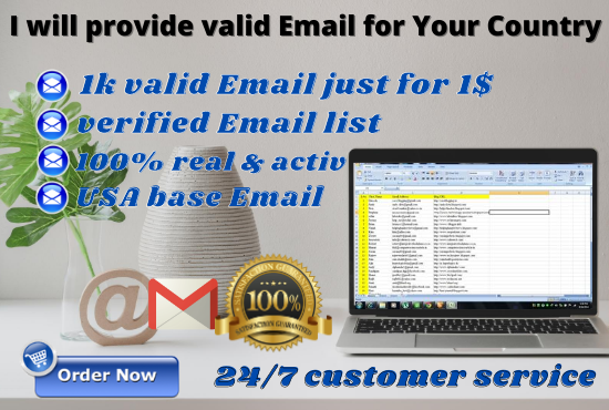 I will provide 1k valid Email for Your Country