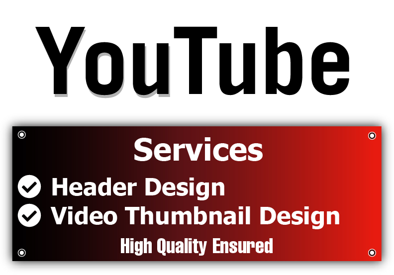 Design YouTube Video Thumbnail and Banner