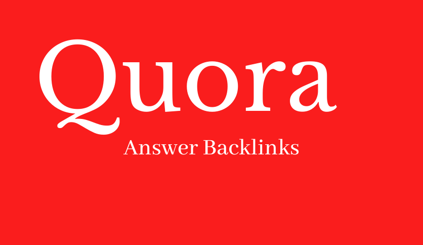Do 30 Quora Answer Backlinks About Your Niche