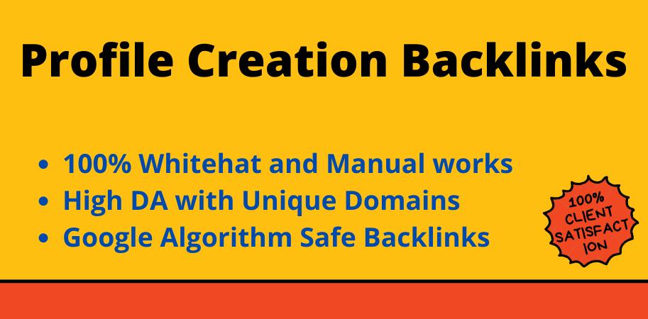 I will do manually 30 HQ dofollow profile creation backlinks