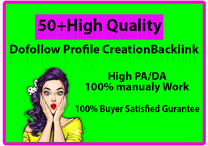 I will provide 50+ high quality profile creation back link for your website ranking.