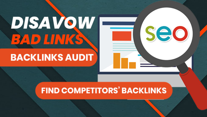 I'll audit and disavow bad and negative backlinks