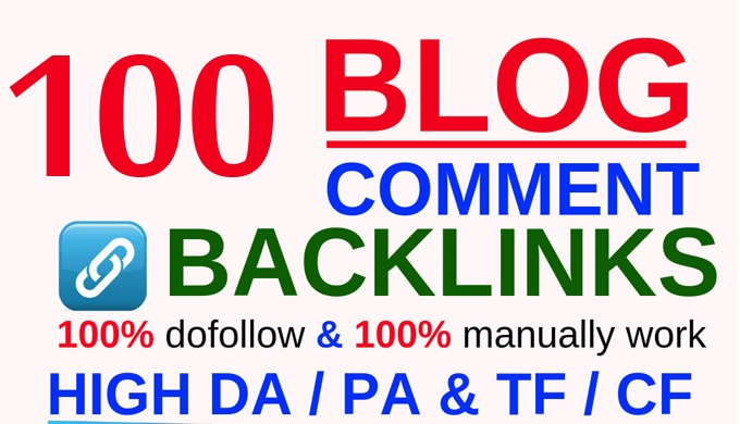 provide 100 blog comments high quality Dofollow backlinks