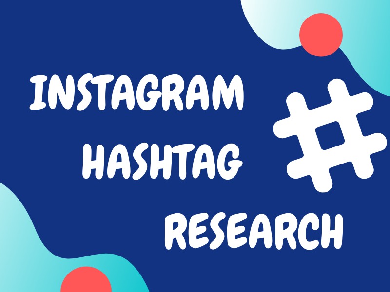 I will research and find proper hashtags for your instagram engagement