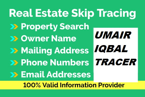 I'll do real estate skip tracing,  bulk skip tracing and lead generation