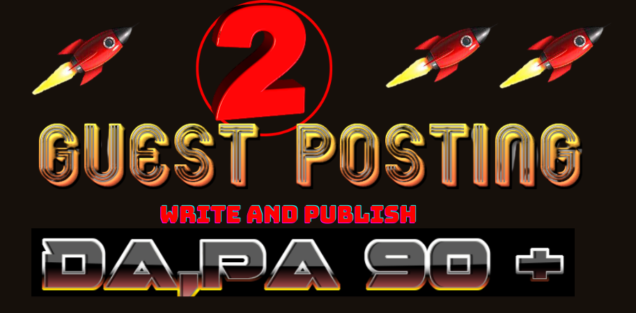 I will write and publish 2 High DA, PA Guest Post Blogging Backlinks