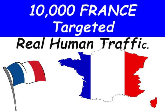 10,000 France targeted Real Human Traffic For your Website or Blogsite